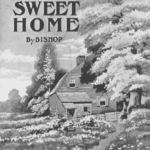 Poem: Home! Sweet Home! revised